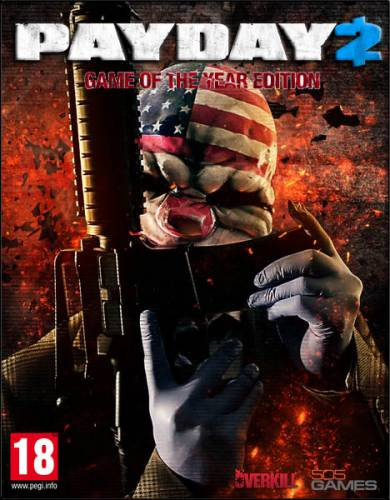 PayDay 2: Game of the Year Edition (2014-2017/RUS/ENG/RePack)