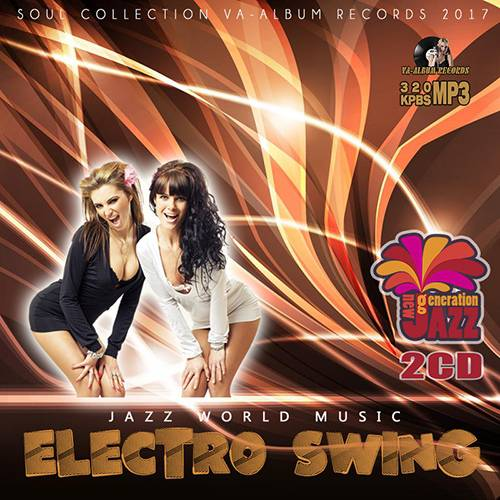 Jazz World Music: Electro Swing (2017)
