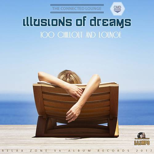 Illusions Of Dreams: Relax Zone (2017)
