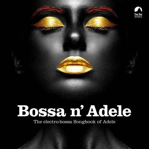 Various Аrtists - Bossa N' Adele (2017)