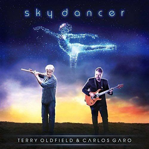 Terry Oldfield & Carlos Garo - Sky Dancer (2017)