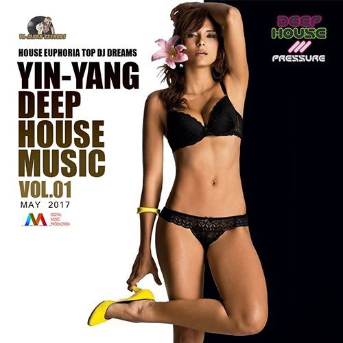 Yin-Yang Deep House Music Vol.01 (2017)