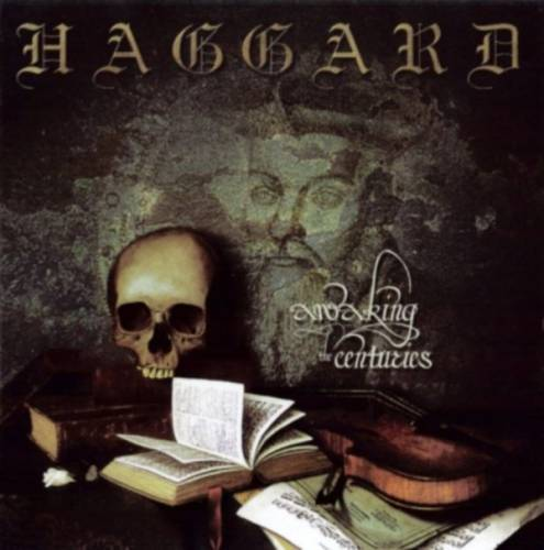Haggard - Awaking the Centuries (2000)