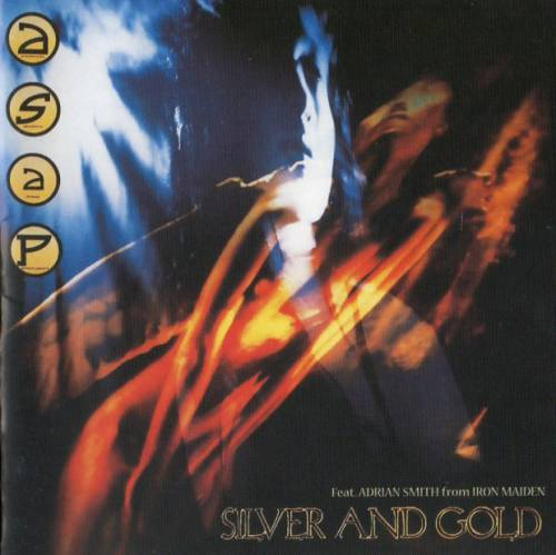 A.S.A.P. - Silver And Gold (1989)