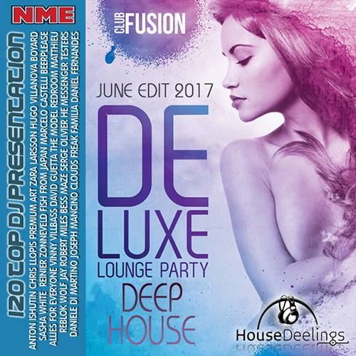 Deluxe Lounge Party Deep House (2017)