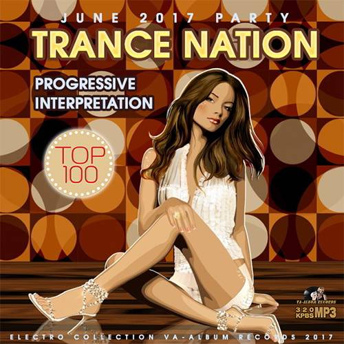 Trance Nation: Progressive Interpretation (2017)