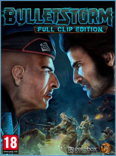 Bulletstorm: Full Clip Edition (2017/RUS/ENG/RePack by FitGirl)