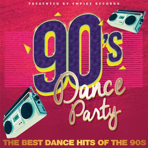 90s Dance Party. The Best Dance Hits (2017)