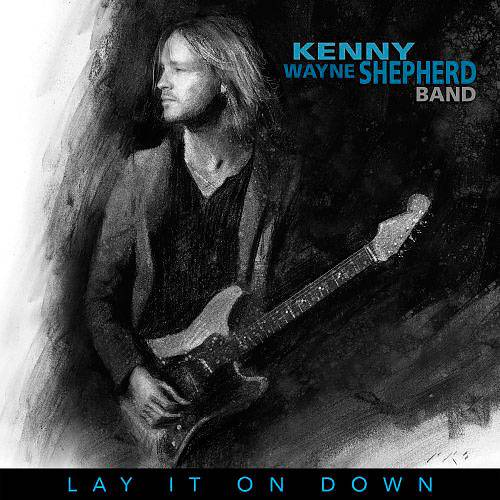 Kenny Wayne Shepherd Band - Lay It On Down (2017)