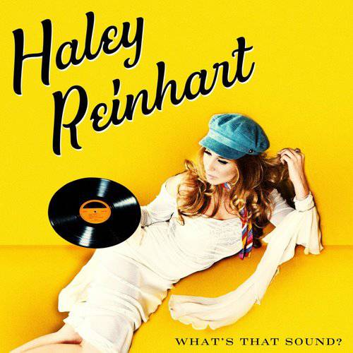 Haley Reinhart - What's That Sound (2017)