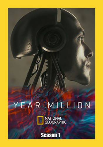 National Geographic: Через миллион лет / Year Million (2017) HDTVRip