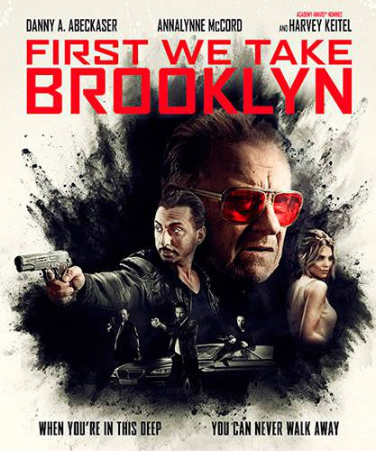 Для начала захватим Бруклин / First We Take Brooklyn (2018/WEB-DLRip)