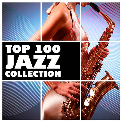 Jazz Collection Top 100 (2018)