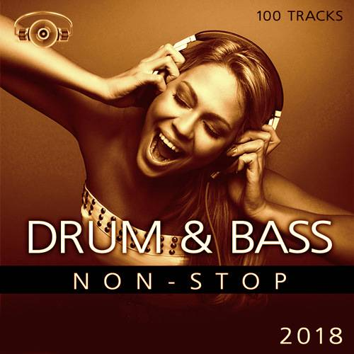 Drum & Bass 100 Tracks Non-Stop (2018)