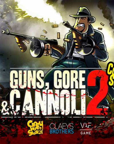 Guns, Gore and Cannoli 2 (2018/RUS/ENG/Multi/RePack by xatab)
