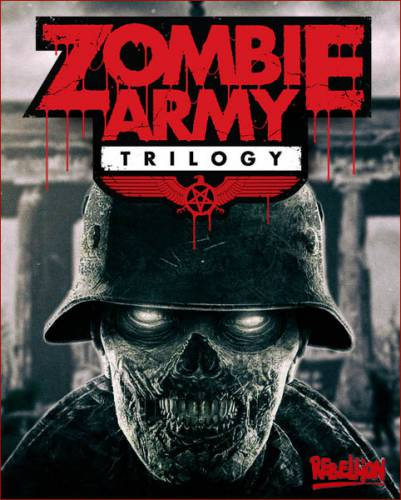 Zombie Army: Trilogy (2015/RUS/ENG/RePack by R.G. Catalyst)