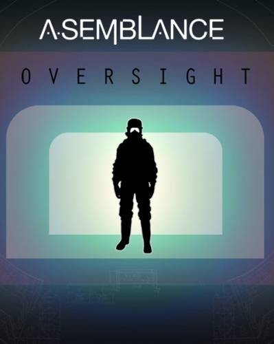 Asemblance: Oversight (2018/ENG)