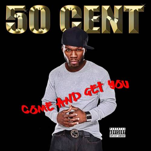 50 Cent - Come And Get You (2018)