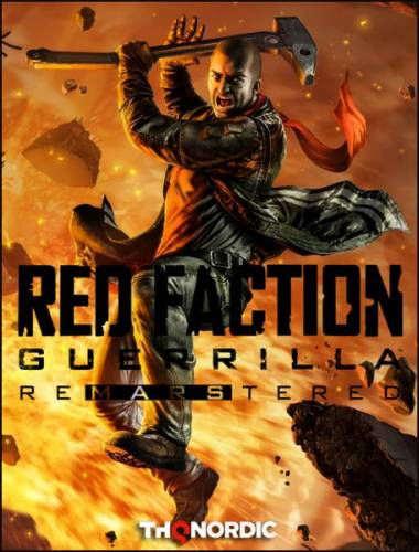 Red Faction Guerrilla Re-Mars-tered (2018/RUS/ENG/Multi/RePack by =nemos=)