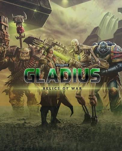 Warhammer 40,000: Gladius - Relics of War: Deluxe Edition (2018/RUS/ENG/Multi/RePack by SpaceX)