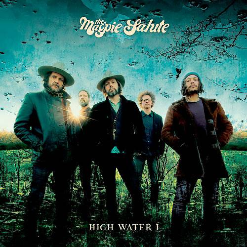 The Magpie Salute - High Water I (2018)