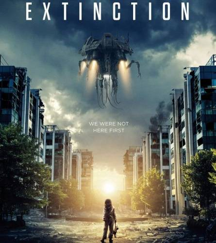 Закат цивилизации / Extinction (2018/WEB-DL/720p/1080p/WEB-DLRip)