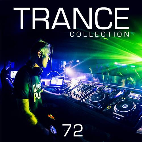 Trance Collection Volume.72 (2018)