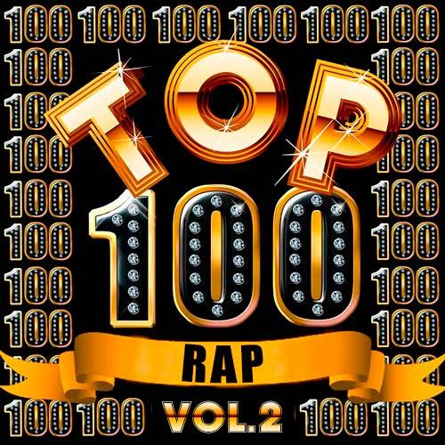 100 Rap hits. Vol 2 (2018)