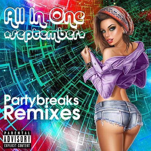 Partybreaks and Remixes - All In One September 007 (2018)