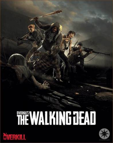Overkill's The Walking Dead (2018/RUS/ENG/Multi/RePack by SpaceX)