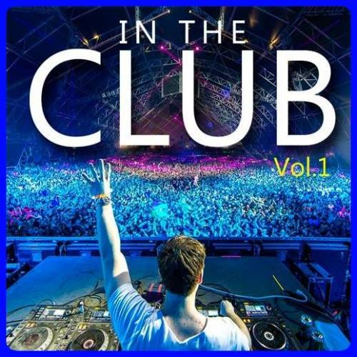 In The Club Volume #1 (2018)