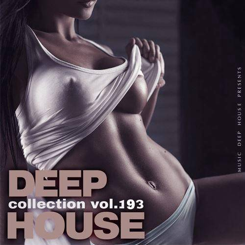 Deep House Collection Vol.193 (2018)