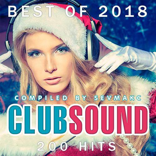 Club Sound Best Of 200 Hits (2018)