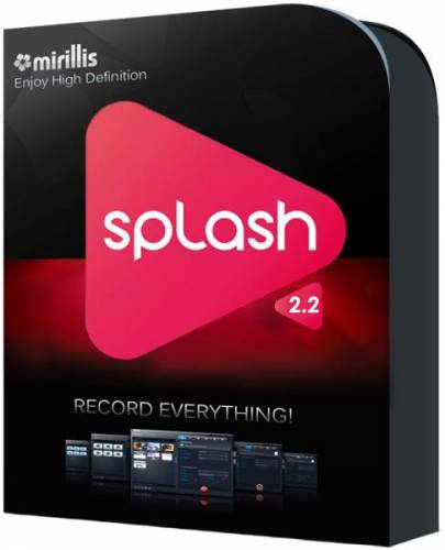 Mirillis Splash 2.3.0 Premium + Portable