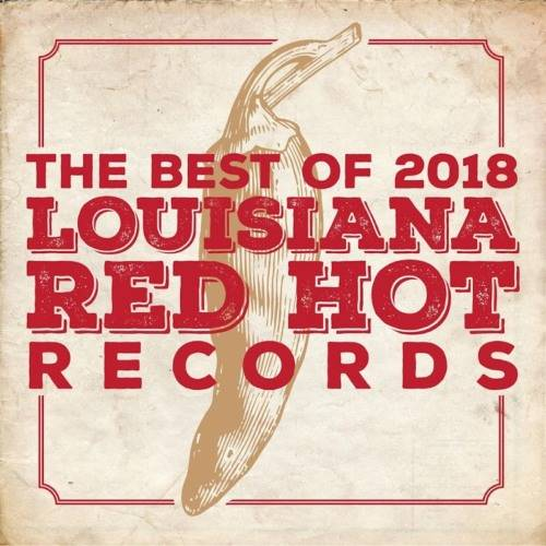 Louisiana Red Hot Records Best Of (2019)