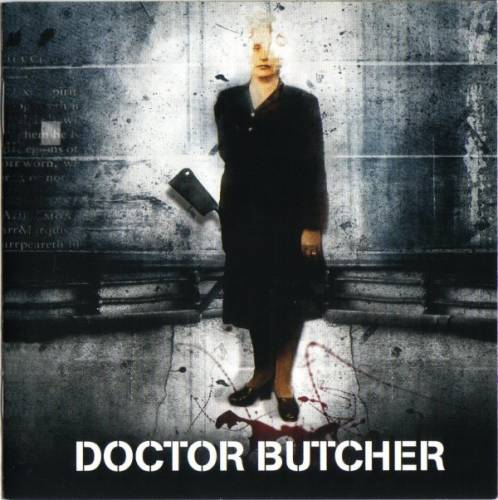 Doctor Butcher - Doctor Butcher (2005) (Lossless + mp3)