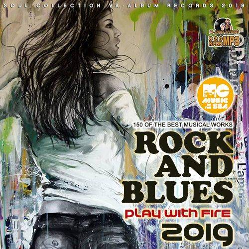 Play With Fire: Rock Blues Collection (2019)