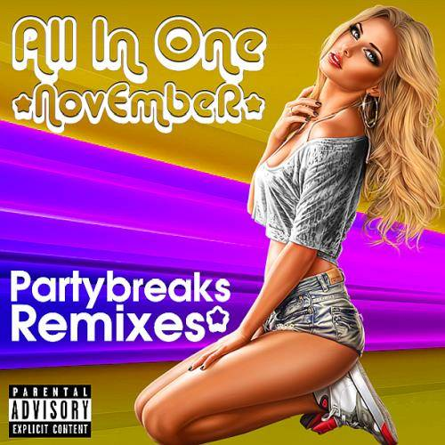 Partybreaks and Remixes - All In One November 001 (2019)