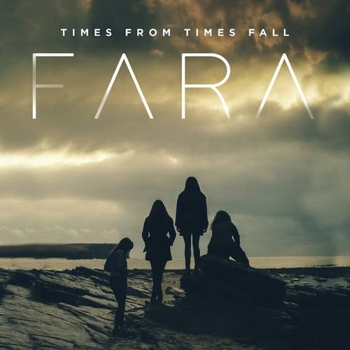 Fara - Times from Times Fall (2019)