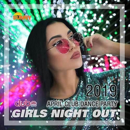 VA - Girls Night Out (2019)