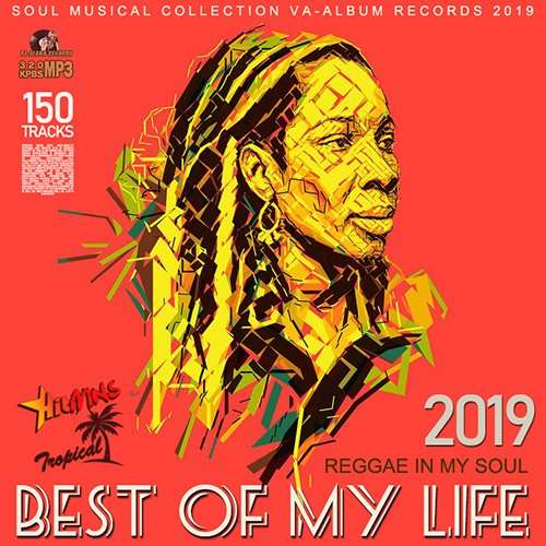 VA - Best Of My Life: Reggae In My Soul (2019)