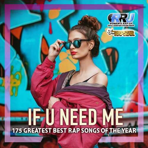 If U Need Me: Rap Selection (2019)