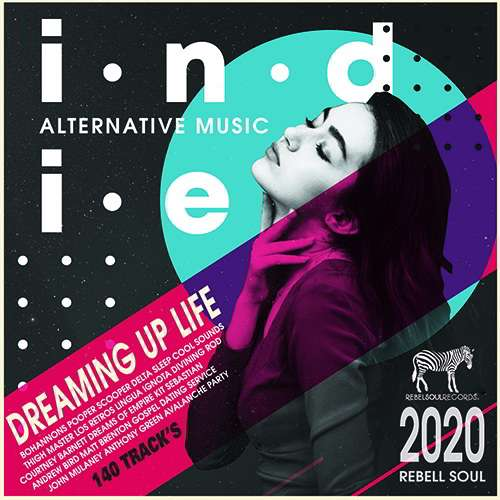 Dreaming Up Life: Indie Rock Music (2020)