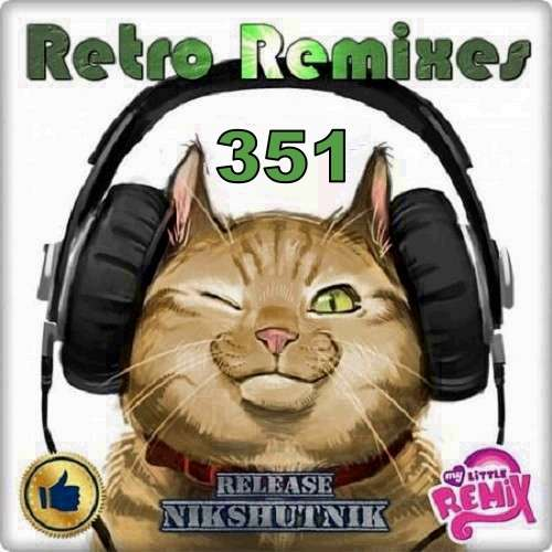 Retro Remix Quality Vol.351 (2020)