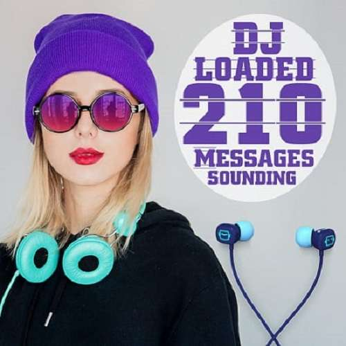 210 DJ Loaded Messages Sounding (2020)