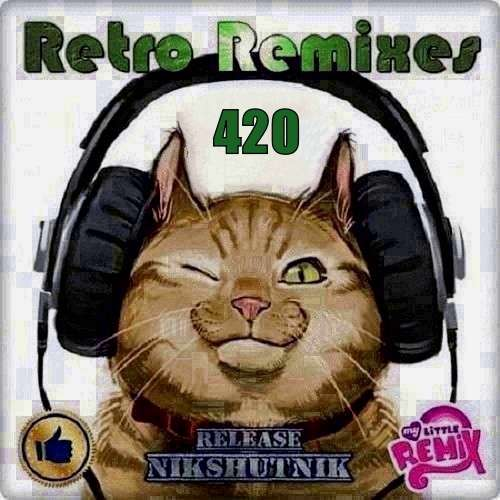 Retro Remix Quality Vol.420 (2020)