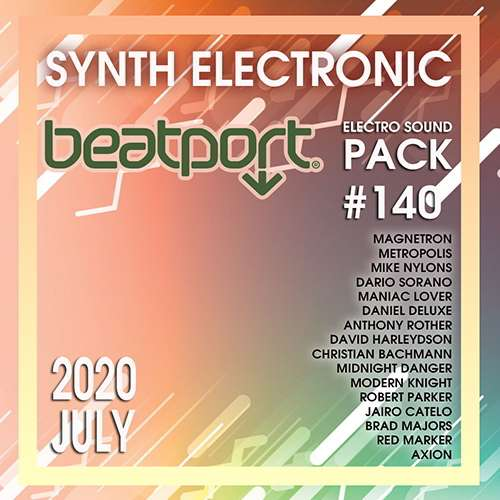 Beatport Synth Electronic: Sound Pack #140 (2020)