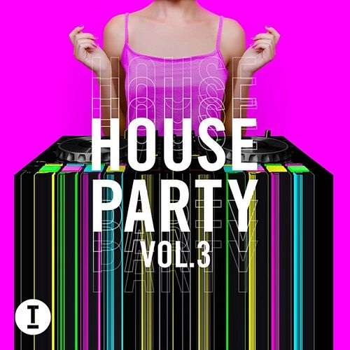 Toolroom House Party Vol.3 (2020)