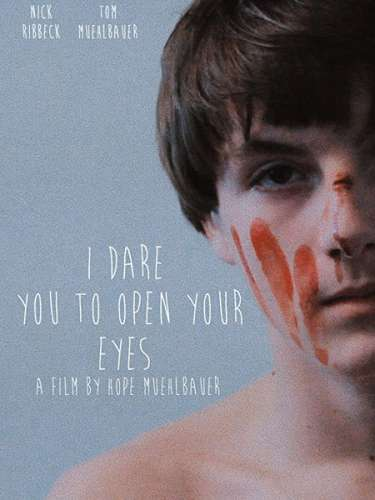 Слабо открыть глаза? / I Dare You to Open Your Eyes (2019) WEB-DLRip