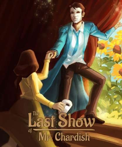 The Last Show of Mr. Chardish (2020/RUS/ENG/MULTi12/RePack от FitGirl)